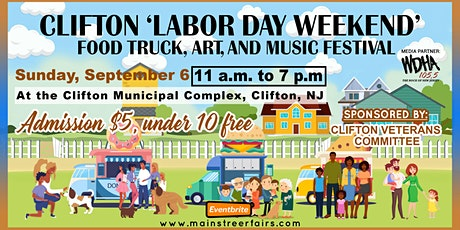 Clifton 'Labor Day Weekend' Food Truck, Art, and Music Festival tickets