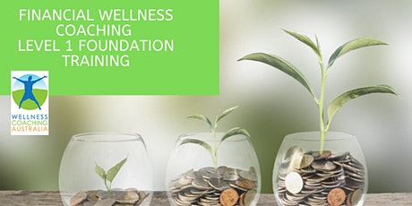 Level 1 - Financial Wellness Coaching Certificate tickets