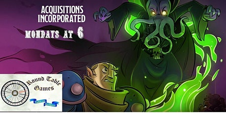 D&D 5E Mondays Acquisitions Incorporated online with Round Table Games tickets