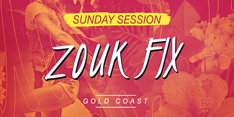 Zouk Fix Sunday Session  tickets