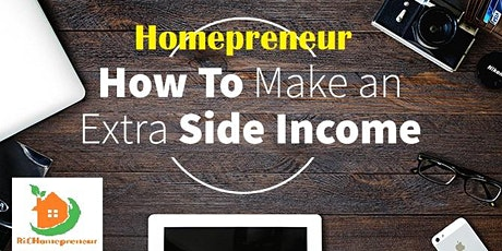 Homepreneur - How to Make An Extra Income? - Postponed tickets