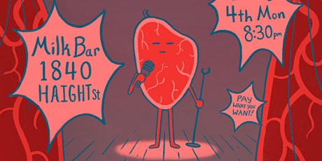 Beef Curtains: Stand Up Comedy in the Haight tickets