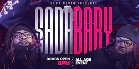 Sada Baby Live in Concert Presented by Down North ENT. tickets