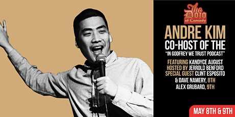 "Special Comedy Event with Andre Kim co/host of ""In Godfrey We Trust"" Podcast tickets"