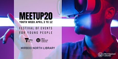 CANCELLED Meetup 2020 Youth Week @ Mirboo North Library tickets