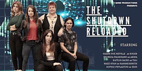 The Shutdown Reloaded tickets