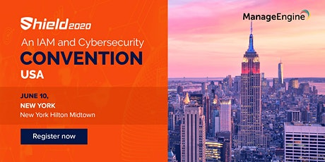 ManageEngine Shield 2020 - An IAM and Cybersecurity Convention, New York tickets