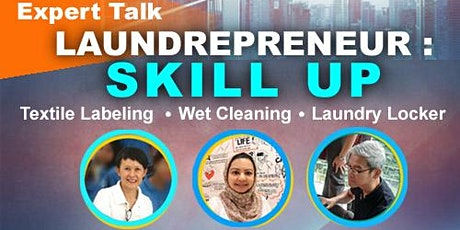 Laundry Talk : LAUNDREPRENEUR - SKILL UP tickets