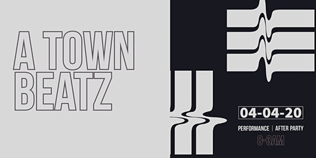 A -TOWN BEATZ presents  Can't Turn Down tickets