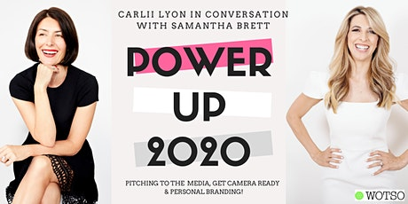 POWER UP 2020: PITCH TO MEDIA, PERSONAL BRANDING, CAMERA READY tickets