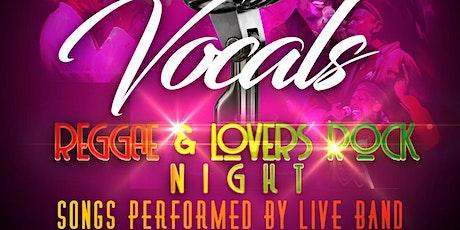 Vocals: Reggae & Lovers Rock tickets