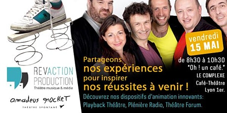 PARTAGEONS NOS EXPERIENCES POUR INSPIRER NOS REUSSITES A VENIR ! tickets