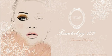 Beautiology 102 - Glamorous Make Up(2020) tickets