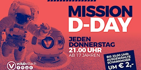 """Mission """"D-DAY"""" - So geht Party am Donnerstag Tickets"""