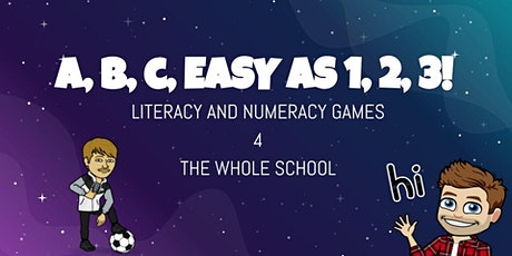 A, B, C, easy as 1, 2, 3. Active Literacy and Numeracy games. tickets