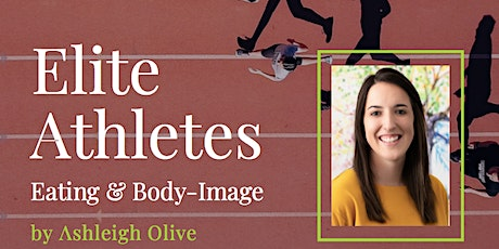 Eating disorders and body-image concerns in elite athletes tickets