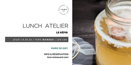LUNCH ATELIER _ Le Kéfir _Spring Bierges billets