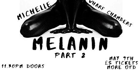 NikNak Presents... Melanin Part 2 tickets