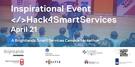 Inspirational Event - Hack4SmartServices 2020 billets