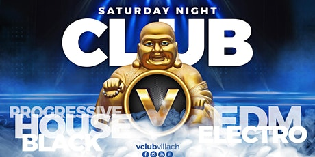 Saturday Night Club at V-Club Villach Tickets
