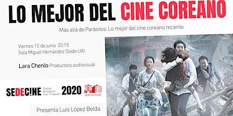 """Charla """"Más allá de Parásitos: Lo mejor del cine coreano reciente"""" boletos"""