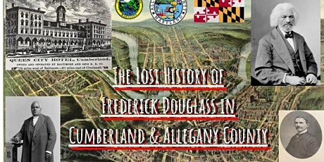 The Lost History of Frederick Douglass in Cumberland  & Allegany County tickets