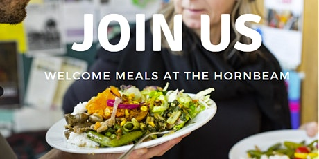 Welcome Meal at The Hornbeam - 13 April tickets