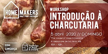 Workshop: Introdução à charcutaria bilhetes