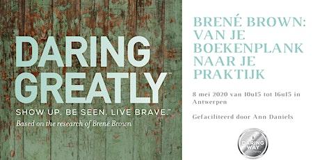 Brené Brown: van je boekenplank naar je praktijk - 8 mei tickets