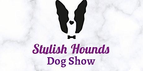 Stylish Hounds Dog Show tickets