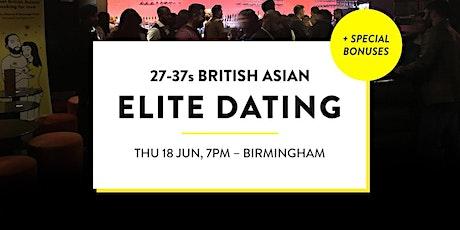 Elite British Asian Meet and Mingle, Elite Dating Social - 27-37s   Birmingham tickets
