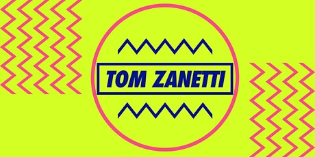Tom Zanetti BH Mallorca 11th July tickets