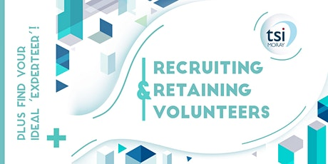 Recruiting and Retaining Volunteers tickets