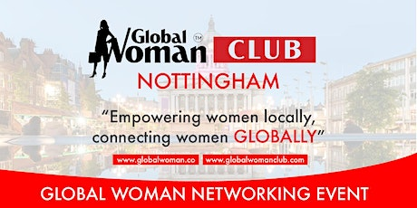 GLOBAL WOMAN CLUB NOTTINGHAM: BUSINESS NETWORKING BREAKFAST - MAY tickets