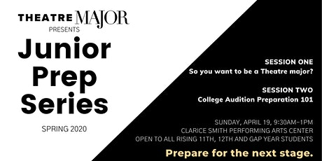 Theatre Major's Junior Prep Series: Sessions 1 and 2 tickets
