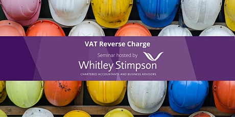 VAT Reverse Charge for Construction Industry Seminar tickets