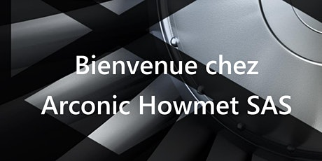 Visite d'entreprise - Arconic Howmet SAS billets