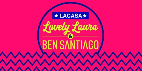 Lovely Laura  & Ben Santiago BH Mallorca 21th August tickets