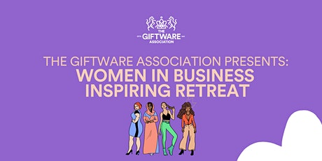 Women in Business Inspiring Retreat tickets