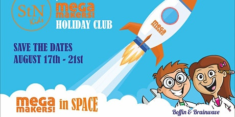 Mega Makers in Space 2020 - St.Nicholas Church Holiday Club tickets