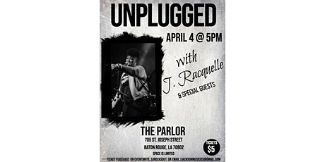 Unplugged with J. Racquelle tickets