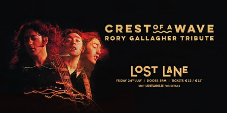 Crest of a Wave - Rory Gallagher Tribute Night tickets