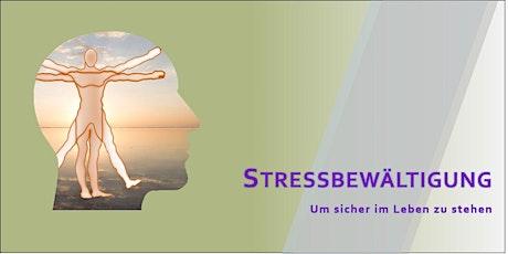 Body & Mind Themenworkshop - Stressbewältigung um sicher im Leben zu stehen Tickets