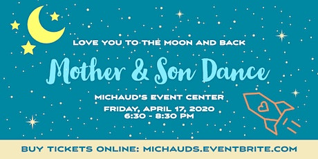 Michaud's Mother & Son Dance 2020 tickets