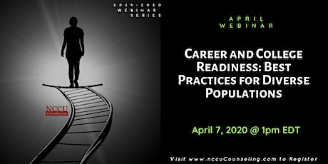 WEBINAR - Career and College Readiness: Best Practices for Diverse Populations tickets