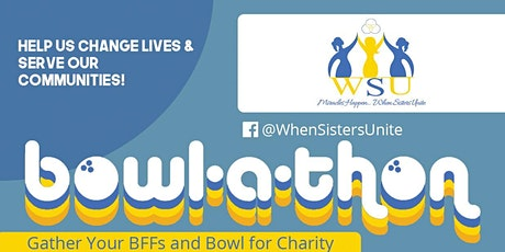 When Sisters Unite: Charity Bowl-a-thon tickets