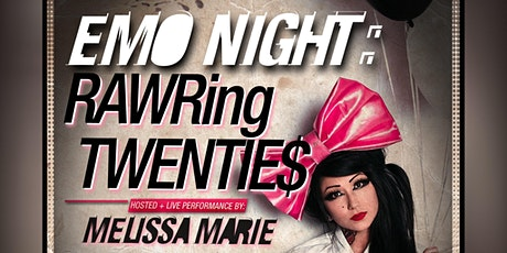 EMO NIGHT / MELISSA MARIE FROM MILLIONAIRE$ tickets