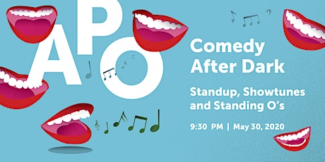 Comedy After Dark: Showtunes and Standing O's tickets