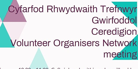 Ceredigion Volunteer Organisers Network meeting with training tickets