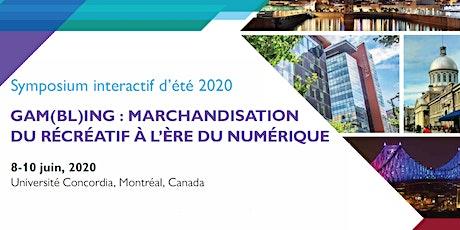 Symposium interactif  d'été 2020 tickets